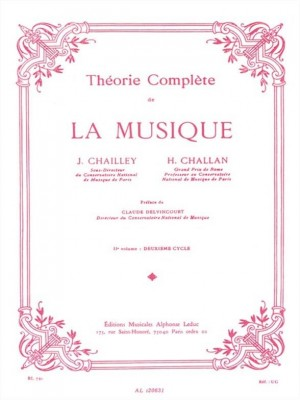 Jacques Chailley_Henri Challan: Complete theory of music - Vol. 2