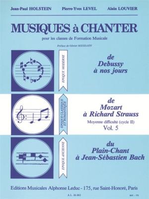 Jean-Paul Holstein: Musiques A Chanter Cycle 2 Niveau Moyen/Volume 5