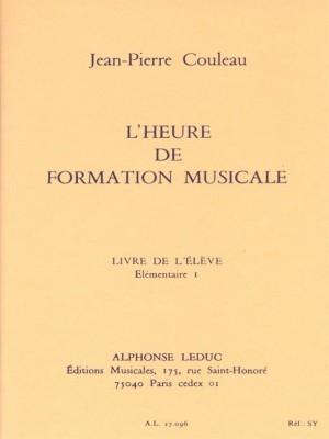 Jean-Pierre Couleau: L'heure de formation musicale - Elém. 1 - Elève