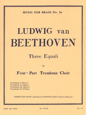 Ludwig van Beethoven: Three Equali