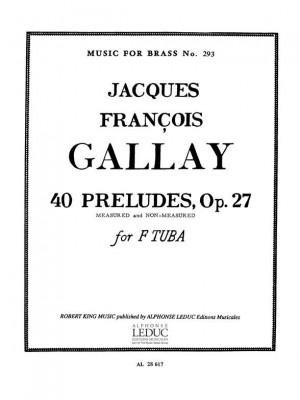 Jacques-François Gallay: Jacques François Gallay: 40 Preludes Op.27
