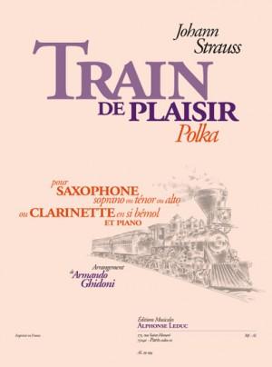 Johann Strauss Jr.: Train De Plaisir