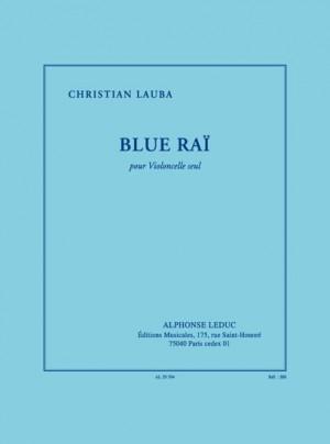 Christian Lauba: Blue Rai