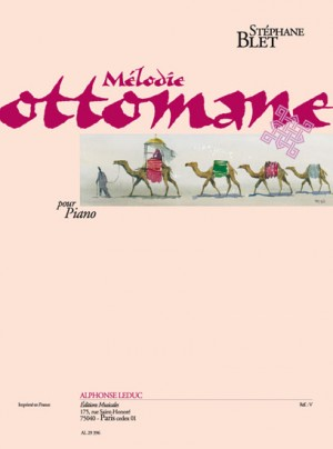Stéphane Blet: Melodie Ottomane