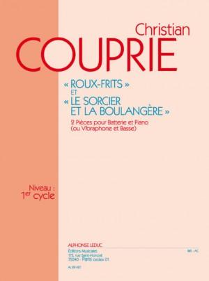 Christian Couprie: Roux-frites & Le Sorcier et la Boulangere