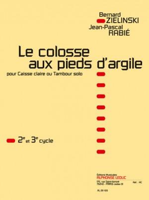 Zielinski-Rabie: Colosse Aux Pieds D'Argile