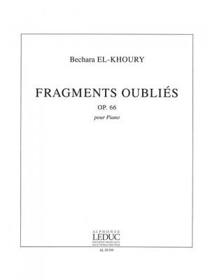 Bechara El-Khoury: Fragments Oublies Op.66