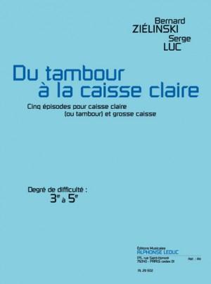 Zielinski-Luc: Du Tambour A La Caisse Claire