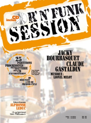 J. Bourbasquet, C. Gastaldin: R'N'Funk session (Drums)