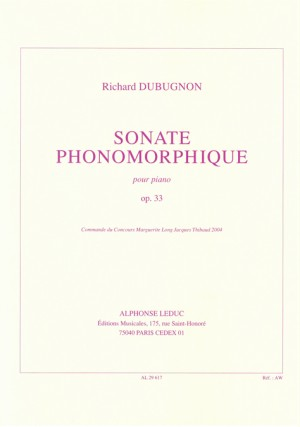Richard Dubugnon: Sonate Phonomorphique Op33