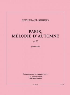 Bechara El-Khoury: Paris Melodie D'Automne Op.69