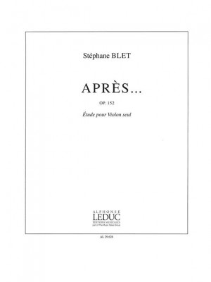 Stéphane Blet: Apres... Op152