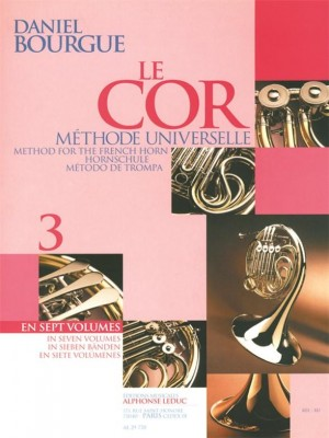 Daniel Bourgue: Le Cor Methode Universelle - Vol.3
