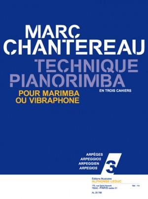 Chantereau: Technique pianorimba (en 3 cahiers) vol. 3