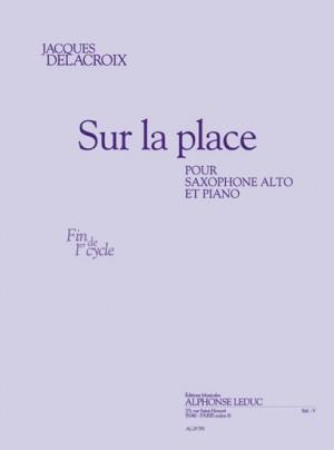 Delacroix: Sur la placepour saxophone alto et piano