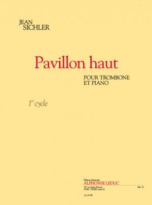 Sichler: Pavillon haut (cycle 1) pour trombone et piano