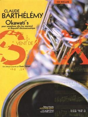Claude Barthélemy: Okawati's (Alto/Soprano Saxophone)