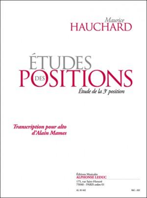 Maurice Hauchard: tudes Des Positions - étude de la 3e Position