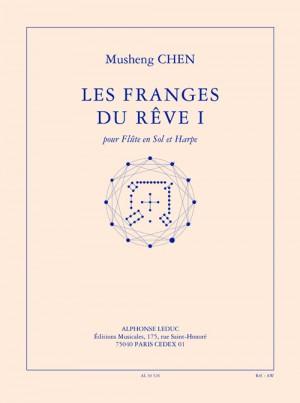 Chen: Les franges du rêve I