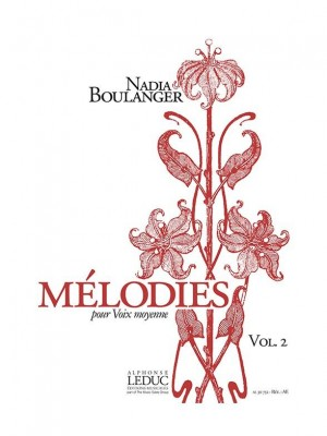 Nadia Boulanger: Mélodies pour Voix moyenne Volume 2