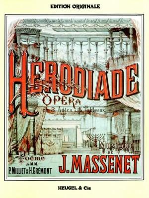 Jules Massenet: Herodiade