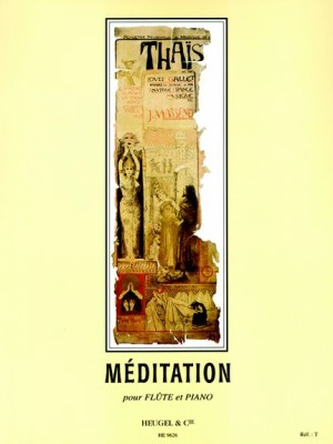 Jules Massenet: Meditation from Thaïs, for Flute and Piano