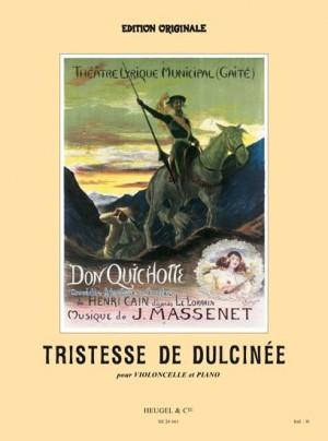 Jules Massenet: Tristesse De Dulcinee