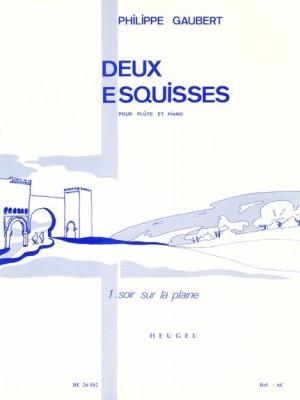 Philippe Gaubert: Philippe Gaubert: Deux Esquisses 1