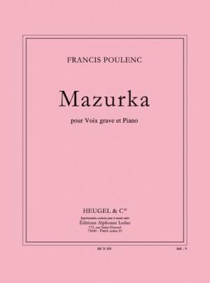 Francis Poulenc: Mazurka Pour Voix Grave Et Piano