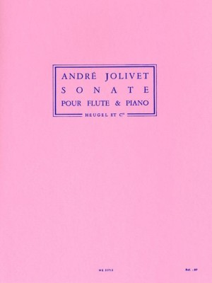 André Jolivet: Sonata For Flute And Piano
