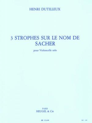 Henri Dutilleux: Trois Strophes Sur Le Nom De Sacher