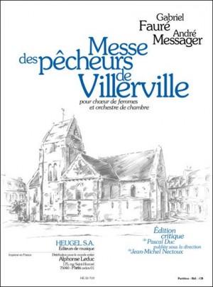 Gabriel Fauré: Messe Des Pêcheurs de Villerville