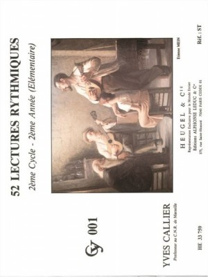 Yves Callier: 52 Rhythmic Reading - Level 2, Year 2