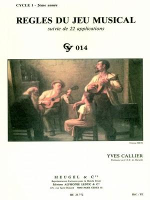 Yves Callier: Regles Du Jeu Musical