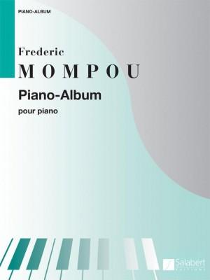 Mompou: Piano Album