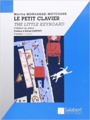 Marthe Morhange-Motchane: Le Petit Clavier