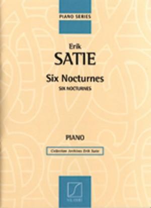 Satie: 6 Nocturnes