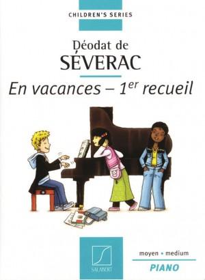 Séverac: En Vacances Vol.1: Au Château et dans le Parc