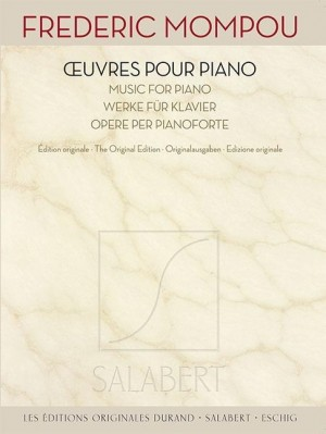 Frederic Mompou: Oeuvres pour Piano