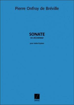 Pierre-Onfroy de Bréville: Sonate en ut dièse mineur