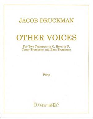 Druckman, J: Other Voices