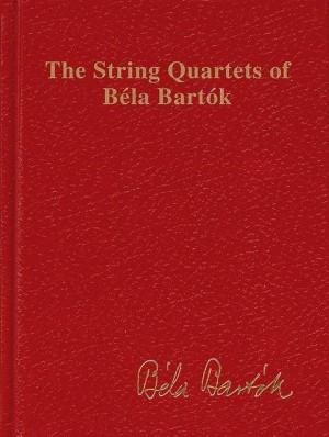 Bartok, B: The String Quartets of Béla Bartók