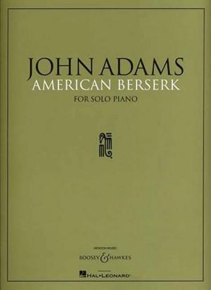 Adams, J: American Berserk