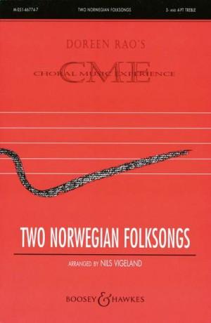 Vigeland, N: Two Norwegian Folksongs