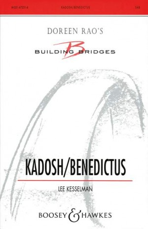 Kesselman, L R: Kadosh / Benedictus