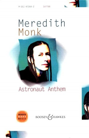 Monk, M: Astronaut Anthem