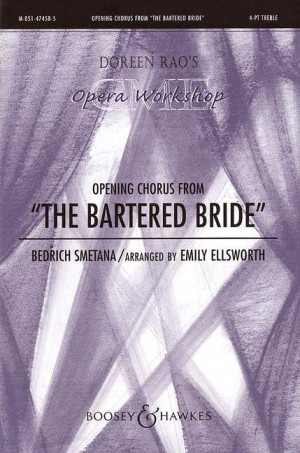 Smetana: Opening Chorus from The Bartered Bride
