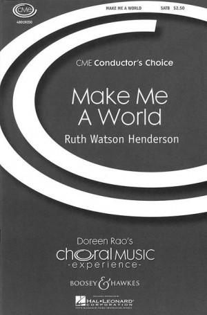 Watson Henderson, R: Make me a world