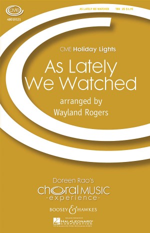 Rogers, W: As Lately We Watched