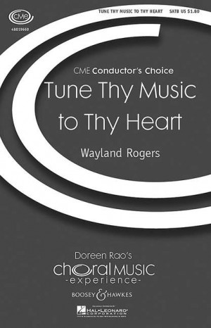Rogers, W: Tune thy music to thy heart